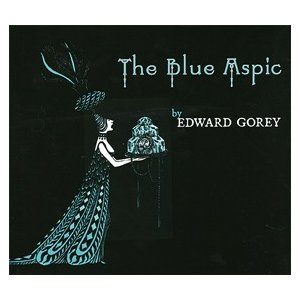 エドワード・ゴーリー/THE Blue Aspic|vanilla-gallery