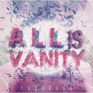 ALL is VANITY [CD] PassCode|verystore