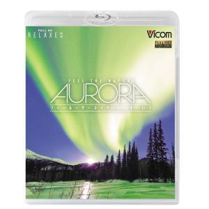 FEEL THE NATURE -AURORA- フィール・ザ・ネイチャー オーロラ|vicom-store