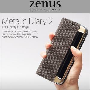 スマホケース Zenus Metallic Diary 2 for Galaxy S7 Edge SC-02H / SCV33 / メタリック 手帳型 ケース カバー|visavis