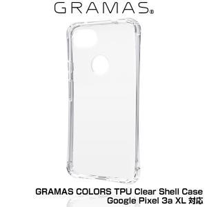 GRAMAS COLORS TPU Clear Shell Case for Google Pixel 3a XL (クリア)  2019 グーグル ピクセル スリーエー エックスエル 用 グラマスカラーズ クリア シェル型|visavis