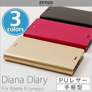 Xperia X Compact SO-02J 用 Zenus Diana Diary for Xperia X Compact SO-02J  エクスペリア スタンド カバー ジャケット 合成皮革 手帳型 visavis