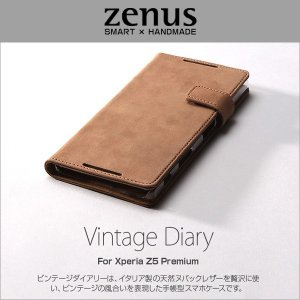 スマホケース Zenus Vintage Diary for Xperia (TM) Z5 Premium SO-03H 【送料無料】 本皮 本革 ケース カバー|visavis