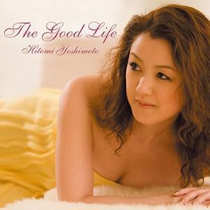 The Good Life - Hitomi Yoshimoto (吉本ひとみ) -|visualpro