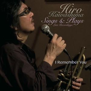 I Remember You - Hiro Kawashima -