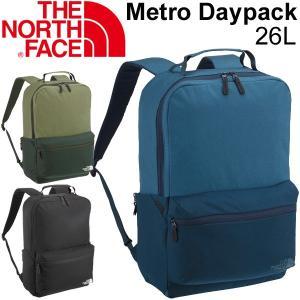 ザ・ノースフェイス デイパック THE NORTH FACE リュックサック 26L バックパック Metro Daypack 鞄 カジュアル 正規品 かばん メンズ ユニセックス/NM81658|w-w-m