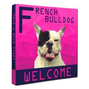 【WELCOME】 フレンチブルドッグ Lサイズ ワンにゃんアートキャンバス Polygon series (絵画/犬/インテリア雑貨/グッズ)|wan-nyan-gallery