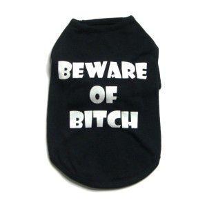 犬のTシャツ【Beware of Bitch Black】犬服/犬の洋服|wanwan3dogs