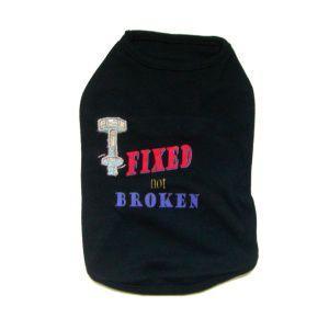 犬のタンクトップ【Fixed not Broken】犬服|wanwan3dogs