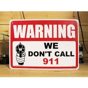 看板/プラサインボード 撃ちますよ Warning/We don't Call 911 CA-05 *メール便不可|wappenstore