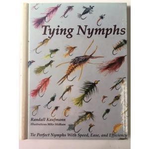 Tying Nymphs/Randall Kaufmann ハードカバー waterhouse
