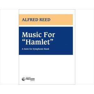 (楽譜) ハムレットへの音楽 / 作曲:アルフレッド・リード (吹奏楽)(フルスコアのみ)|wbpplus