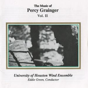 (CD) パーシー・グレインジャー作品集 Vol.2 / 指揮:エディー・グリーン / 演奏:ヒューストン大学ウィンド・アンサンブル (吹奏楽)|wbpplus