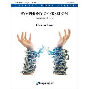 (楽譜) 交響曲第3番「シンフォニー・オブ・フリーダム」 / 作曲:トーマス・ドス (吹奏楽)(フルスコアのみ) wbpplus