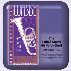 (CD-R) 第9回世界吹奏楽大会 1999 (WASBE) / 指揮:ローウェル・グレアム / 演奏:アメリカ空軍バンド (吹奏楽)|wbpplus