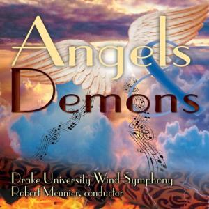 (CD) エンジェルズ・アンド・デーモンズ / 指揮:ロバート・ムニエ / 演奏:ドレイク大学ウィンド・シンフォニー (吹奏楽)|wbpplus