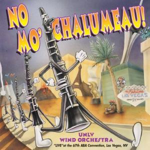 (CD) ノー・モー・シャルモー / 演奏:ネバダ州立大学ラスベガス校ウィンド・オーケストラ(吹奏楽)|wbpplus