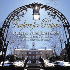 (CD) ファンファーレ・フォー・ラトガーズ / 指揮:ウィリアム・バーツ / 演奏:ラトガーズ・ウィンド・アンサンブル (吹奏楽)|wbpplus