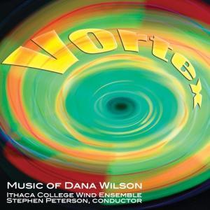 (CD) ヴォルテックス:ダナ・ウィルソン作品集 / 指揮:スティーヴン・ピーターソン / 演奏:イサカ大学ウィンド・アンサンブル (吹奏楽)|wbpplus