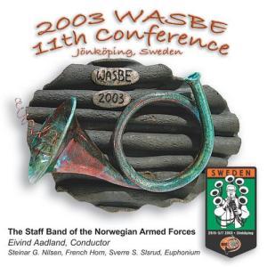 (CD) 第11回世界吹奏楽大会 2003 (WASBE) / 指揮:アイヴィン・オードラン / 演奏:ノルウェー国軍音楽隊 (吹奏楽)|wbpplus