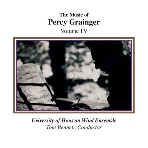 (CD) パーシー・グレインジャー作品集 Vol.4 / 指揮:トム・ベネット / 演奏:ヒューストン大学ウィンド・アンサンブル (吹奏楽)|wbpplus