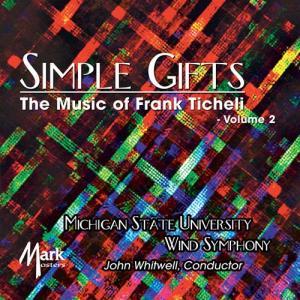 ■原題:The Music of Frank Ticheli Vol.2 : Simple Gift...