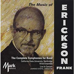(CD) フランク・エリクソン:吹奏楽のための交響曲全集 / 演奏:カリフォルニア大学ノースリッジ校ウィンド・アンサンブル (吹奏楽)|wbpplus