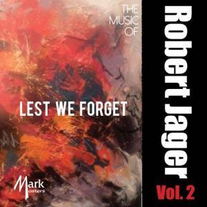 (CD-R) 我れら忘れまじ:ロバート・ジェイガー作品集 Vol. 2 / 演奏:アメリカ空軍バンド、海兵隊バンドほか (吹奏楽) wbpplus
