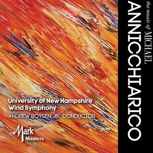 (CD-R) マイケル・アンニキャリコ作品集 / 指揮:アンドリュー・ボイセンJr / 演奏:ニューハンプシャー大学ウインド・シンフォニー (吹奏楽)|wbpplus