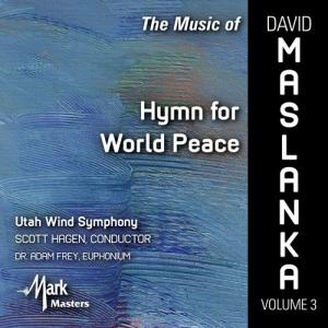(CD-R) デヴィッド・マスランカ作品集 Vol.3:世界平和への讃歌 / 演奏:ユタ・ウィンド・シンフォニー (吹奏楽)|wbpplus