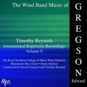 (CD-R) ティモシー・レイニッシュ・インターナショナル・レパートリー・レコーディングス 9:エドワード・グレッグスン作品集 (吹奏楽)|wbpplus