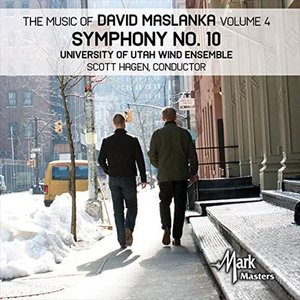 (CD) デヴィッド・マスランカ作品集 Vol.4 - 交響曲第10番 / 演奏:ユタ大学ウィンド・アンサンブル (吹奏楽)|wbpplus