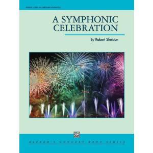 (楽譜) シンフォニック・セレブレーション / 作曲:ロバート・シェルドン (吹奏楽)(スコア+パート譜セット) wbpplus