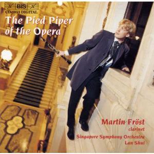 (CD) オペラの笛吹き / 演奏:マルティン・フレスト (クラリネット)|wbpplus