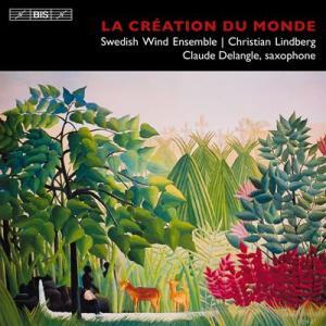 (CD) 世界の創造:サクソフォーンと吹奏楽のための作品集 / 演奏:クロード・ドゥラングル (サクソフォーン)|wbpplus