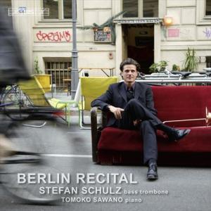 (CD) ベルリン・リサイタル / 演奏:シュテファン・シュルツ (バス・トロンボーン)|wbpplus