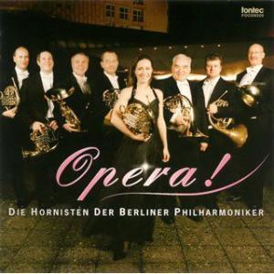 (CD) オペラ! / 演奏:ベルリン・フィル 8人のホルン奏者たち (ホルン)|wbpplus