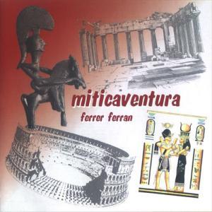 (CD) ミティカベントゥーラ:フェレール・フェラン作品集 (吹奏楽)