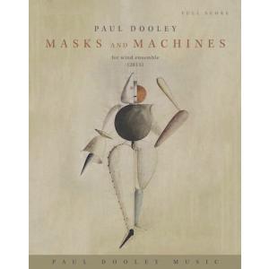 (楽譜) マスクス・アンド・マシーンズ / 作曲:ポール・ドゥーリー (吹奏楽)(パート譜のみ-レン...