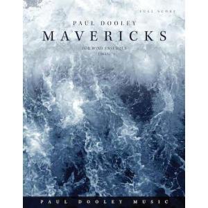 (楽譜) マーヴェリックス / 作曲:ポール・ドゥーリー (吹奏楽)(パート譜のみ-レンタル)