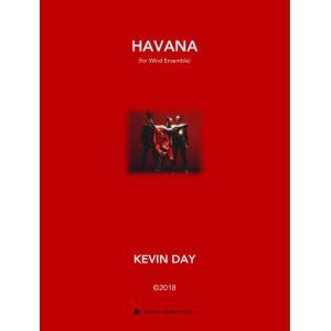 (楽譜) ハバナ / 作曲:ケヴィン・デイ (吹奏楽)(スコア+パート譜セット)|wbpplus