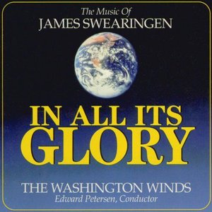 (CD) 栄光の全てに:ジェイムズ・スウェアリンジェン作品集 / 指揮:エドワード・ピーターセン / 演奏:ワシントン・ウインズ (吹奏楽)|wbpplus