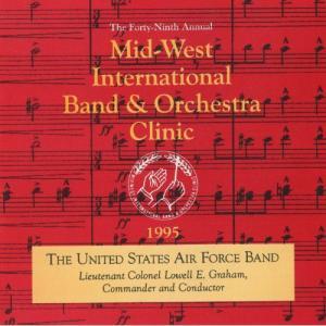 (CD-R) 1995 ミッドウエスト・クリニック:アメリカ空軍バンド / 指揮:ローウェル・グレアム / 演奏:アメリカ空軍バンド (吹奏楽)|wbpplus