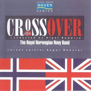 (CD) クロスオーバー / 指揮:ナイジェル・ボッディス / 演奏:王立ノルウェー海軍バンド (吹奏楽)|wbpplus