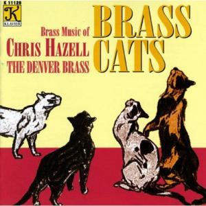 (CD) ブラス・キャッツ:クリス・ヘイゼルのブラス音楽 / 指揮:ケニス・シングルトン / 演奏:ザ・デンバー・ブラス|wbpplus