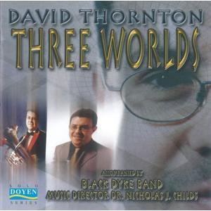 (CD) 3つの世界 / 演奏:デヴィッド・ソーントン (ユーフォニアム)|wbpplus