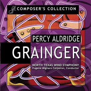 (CD2枚組) パーシー・オルドリッジ・グレインジャー作品集 / 指揮:ユージン・コーポロン / 演奏:ノース・テキサス・ウインド・シンフォニー (吹奏楽)|wbpplus