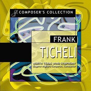 (CD2枚組) フランク・ティケリ作品集 / 指揮:ユージン・コーポロン / 演奏:ノース・テキサス・ウインド・シンフォニー (吹奏楽)|wbpplus