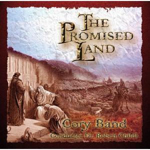 (CD) 約束の地 / 指揮:ロバート・チャイルズ / 演奏:コーリー・バンド (ブラスバンド)|wbpplus