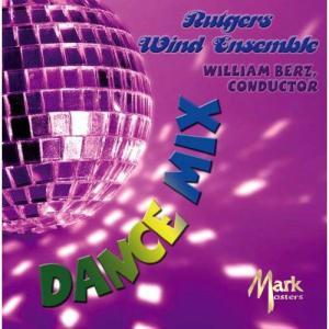 (CD) ダンス・ミックス / 指揮:ウィリアム・バーツ / 演奏:ラトガーズ・ウインド・アンサンブル (吹奏楽)|wbpplus